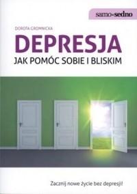 Okładka książki - Depresja. Jak pomóc sobie i bliskim.