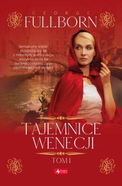 Okładka książki - Tajemnice Wenecji, tom 1