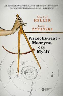 Okładka książki - Wszechświat - Maszyna czy Myśl?