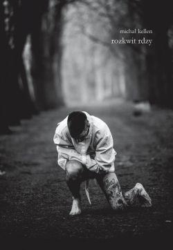 Okładka książki - Rozkwit rdzy