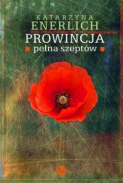 Okładka książki - Prowincja pełna szeptów