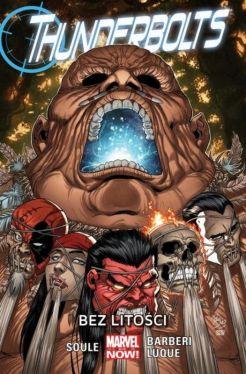Okładka książki - Thunderbolts  Bez litości, tom 4. Marvel Now