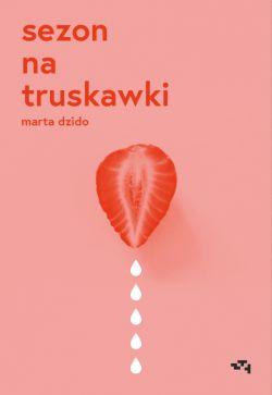 Okładka książki - Sezon na truskawki
