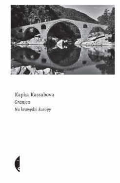 Okładka książki - Granica. Na krawędzi Europy