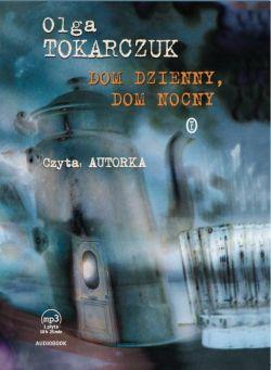 Okładka książki - Dom dzienny, dom nocny. Audiobook