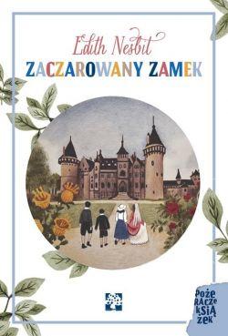 Okładka książki - Zaczarowany zamek