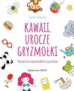 Okładka książki - Kawaii. Urocze gryzmołki. Ponad 100 supersłodkich rysunków
