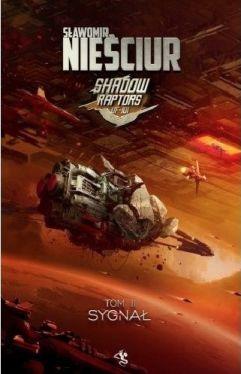 Okładka książki - Shadow Raptors. Sygnał