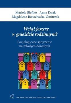 Okładka książki - Wciąż jeszcze w gnieździe rodzinnym?