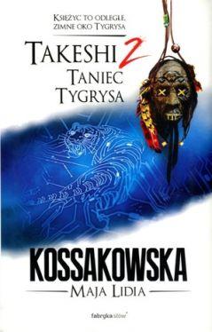 Okładka książki - Takeshi. Taniec tygrysa. Tom 2