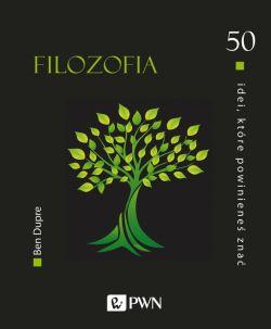 Okładka książki - 50 idei, które powinieneś znać. Filozofia