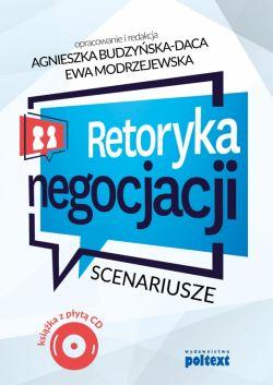 Okładka książki - Retoryka negocjacji. Scenariusze