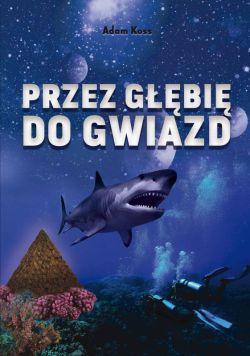 Okładka książki - Przez głębię do gwiazd