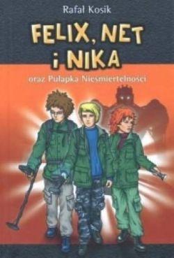 Okładka książki - Felix, Net i Nika oraz Pułapka Nieśmiertelności