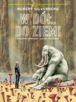 Okładka książki - Plansze Europy. Robert Silverberg. W dół, do Ziemi