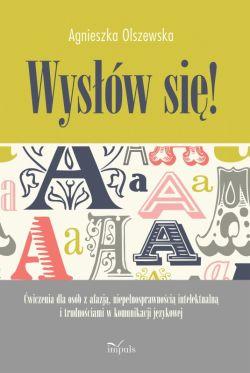 Okładka książki - Wysłów się! Ćwiczenia dla osób z afazją, niepełnosprawnością intelektualną i trudnościami w komunikacji językowej