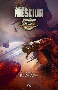 Okładka książki - Shadow Raptors. Blokada