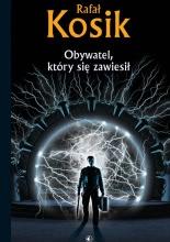 Okładka książki - Obywatel, który się zawiesił
