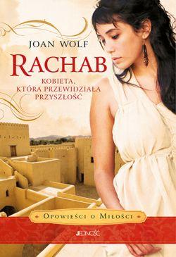 Okładka książki - Rachab. Kobieta, która przewidziała przyszłość