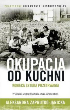 Okładka książki - Okupacja od kuchni