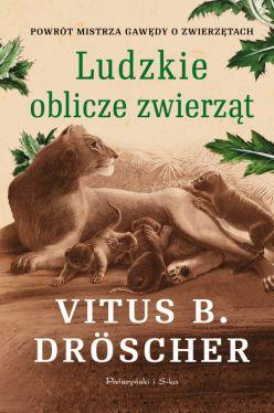 Okładka książki - Ludzkie oblicze zwierząt