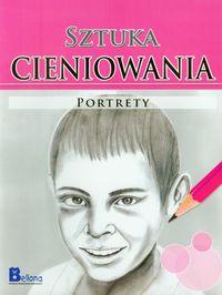 Okładka książki - Sztuka cieniowania. Portrety