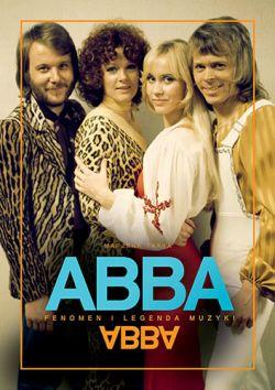 Okładka książki - ABBA. Fenomen i legenda