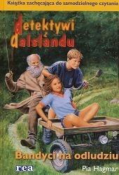 Okładka książki - Detektywi z Dalslandu. Bandyci na odludziu