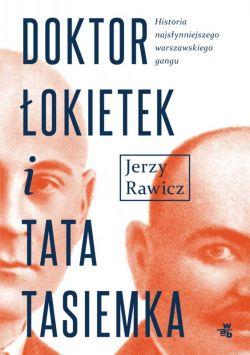 Okładka książki - Doktor Łokietek i tata Tasiemka