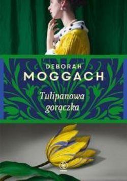 Okładka książki - Tulipanowa gorączka