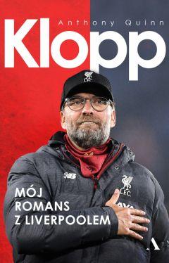 Okładka książki - Klopp. Mój romans z Liverpoolem
