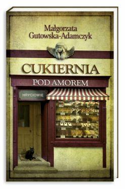 Okładka książki - Cukiernia Pod Amorem. Hryciowie