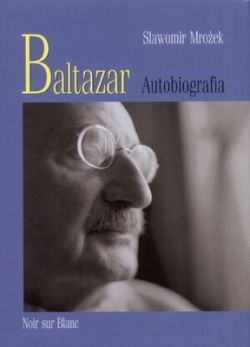 Okładka książki - Baltazar. Autobiografia