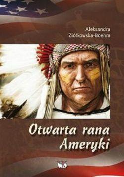 Okładka książki - Otwarta rana Ameryki