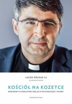 Okładka książki - Kościół na kozetce. Rozmowy o niełatwej relacji psychologii i wiary