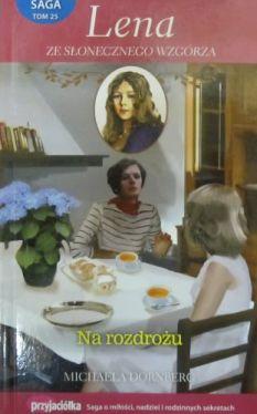 Okładka książki - Lena ze Słonecznego Wzgórza. Saga tom 25. Na rozdrożu