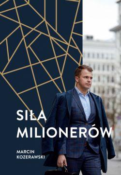 Okładka książki - Siła milionerów