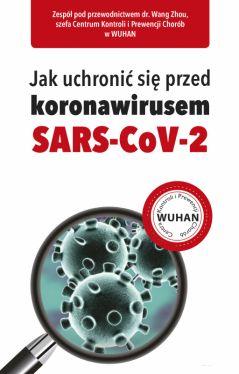 Okładka książki - Jak uchronić się przed koronawirusem SARS-CoV-2