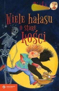 Okładka książki - Wiele hałasu o stare kości