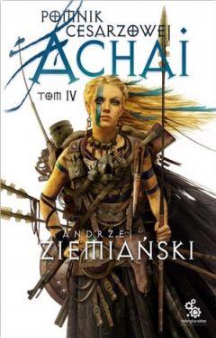 Okładka książki - Pomnik Cesarzowej Achai. Tom 4