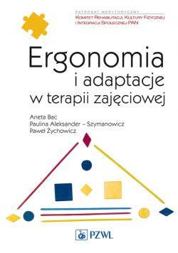 Okładka książki - Ergonomia i adaptacje w terapii zajęciowej