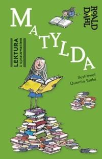 Okładka książki - Matylda. Lektura z opracowaniem