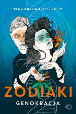 Okładka książki - Zodiaki. Genokracja