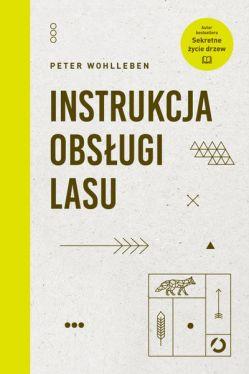 Okładka książki - Instrukcja obsługi lasu