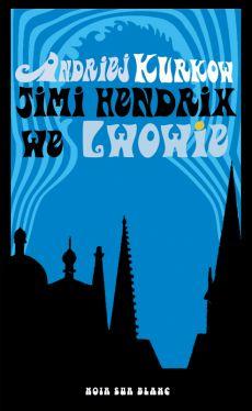 Okładka książki - Jimi Hendrix we Lwowie