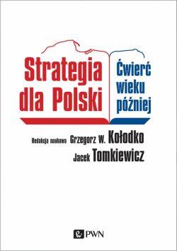 Okładka książki - Strategia dla Polski. Ćwierć wieku później