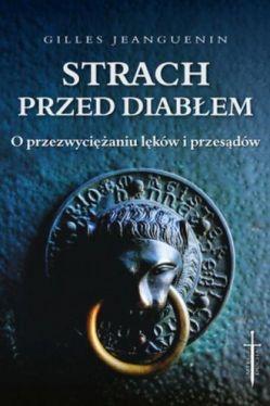 Okładka książki - Strach przed diabłem. O przezwyciężaniu lęków i przesądów