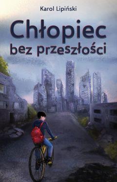 Okładka książki - Chłopiec bez przeszłości