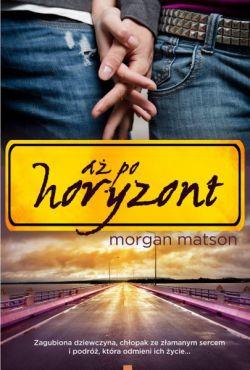 Okładka książki - Aż po horyzont