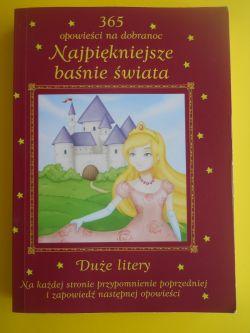 Okładka książki - 365 opowieści na dobranoc Najpiękniejsze basnie świata